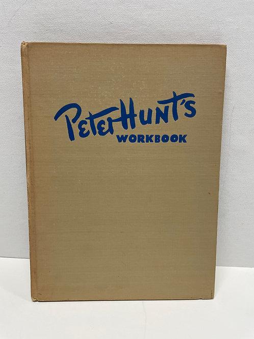Peter Hunt's Workbook