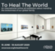 To Heal the World 15 June-18 August, 2020