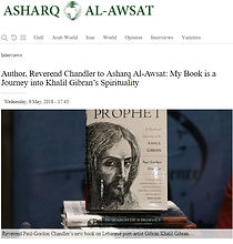 Asharq Al-Awsat Paul-Gordon Chandler interview about Kahlil Gibran