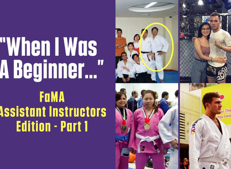 """When I Was A Beginner…"": FaMA Assistant Instructors Edition - Part 1"