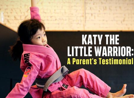 Katy the Little Warrior: A Parent's Testimonial