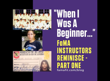 """""""When I Was A Beginner…"""" : FaMA - Fitness and Martial Arts Instructors Reminisce - Part One"""