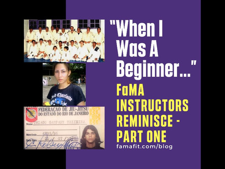 """When I Was A Beginner…"" : FaMA - Fitness and Martial Arts Instructors Reminisce - Part One"