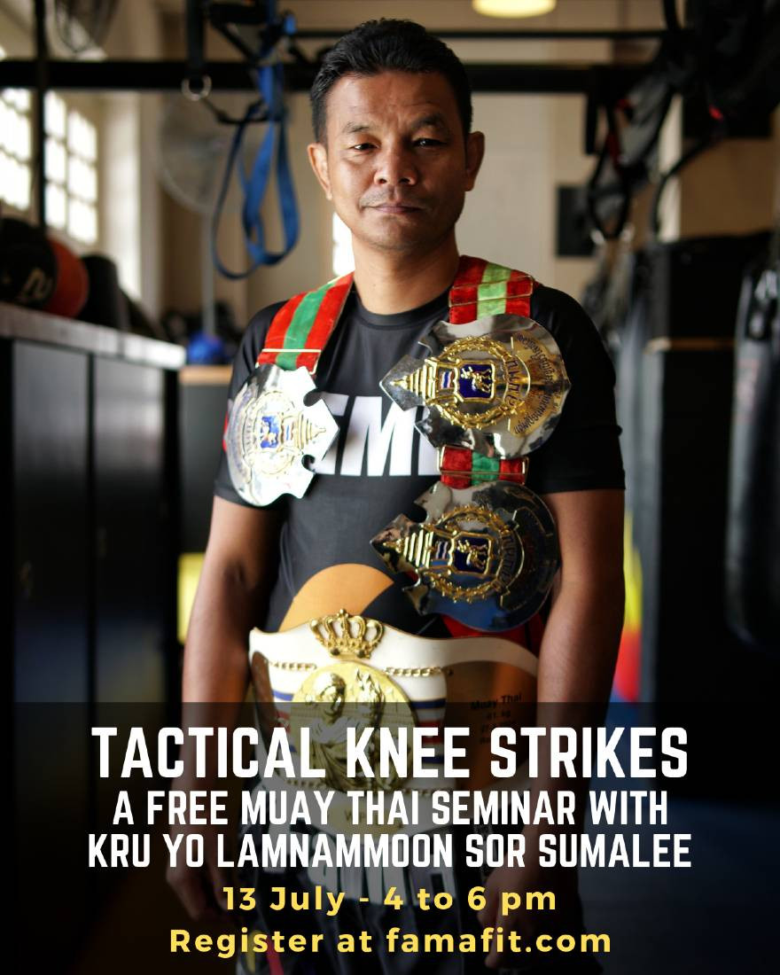 fama singapore muay thai kru yo Lamnammoon Sor Sumalee tactical knees seminar