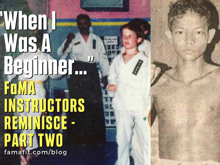 """When I Was A Beginner…"" : FaMA - Fitness and Martial Arts Instructors Reminisce - Part Two"