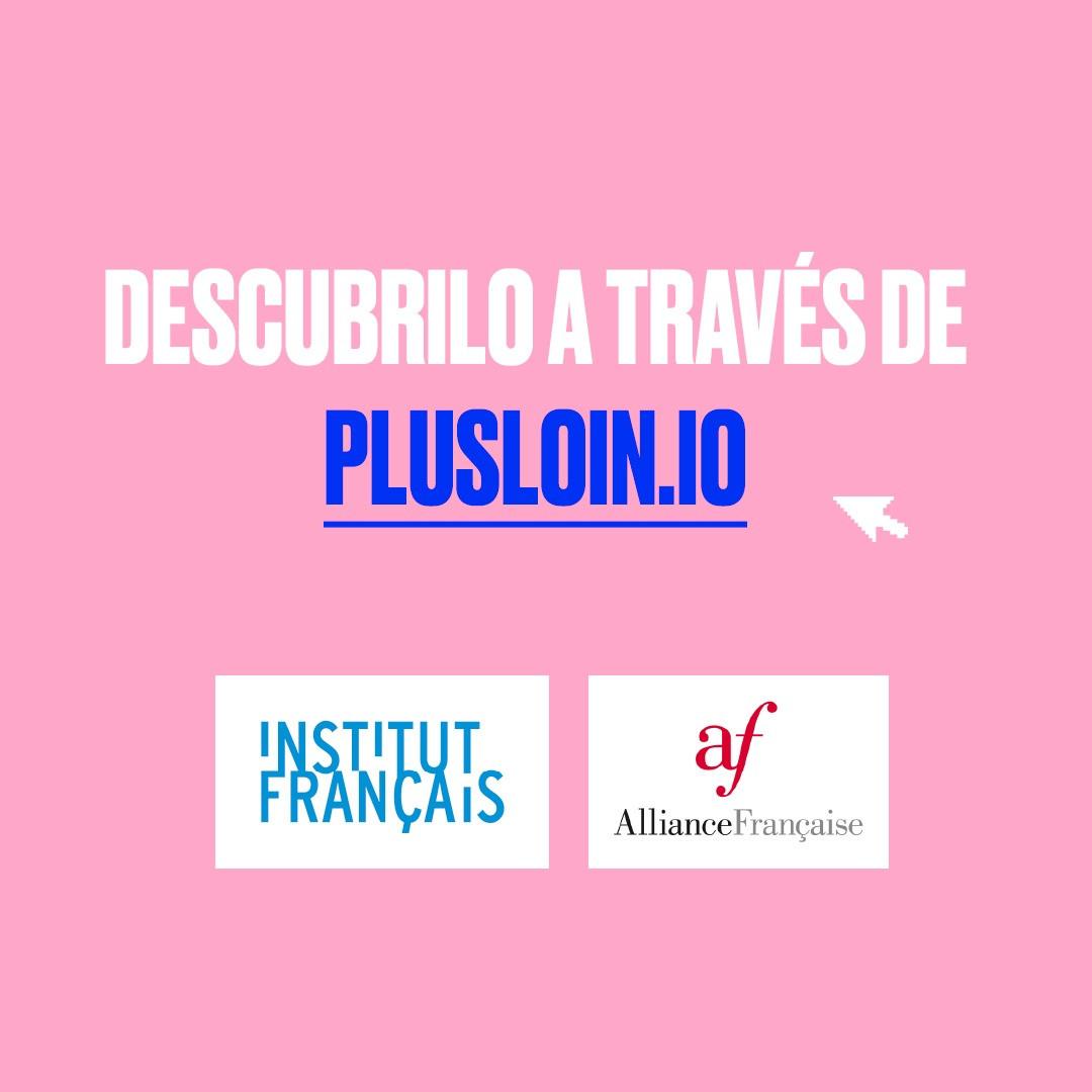 Campaña #plusloin