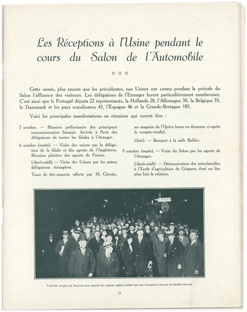 On October 1, 1929, Faithful to his pioneering temperament, André Citroën opened the doors of his Quai de Javel factory to the public on the occasion of the motor show