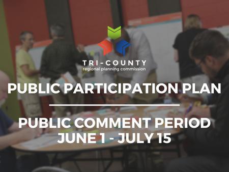 Public Meeting & Comment Period Notice: Public Participation Plan