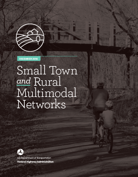 FHWA Small Town and Rural Multimodal Networks