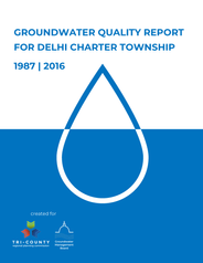 Dehli Charter Township Groundwater Quality Report