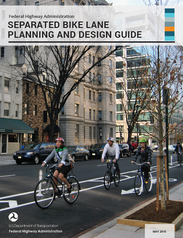 FHWA Separated Bike Lane Planning and Design Guide