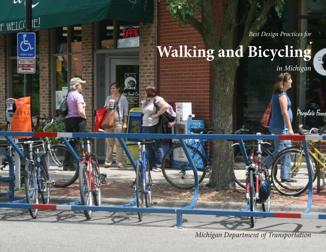 MDOT Best Design Practices for Walking & Bicycling