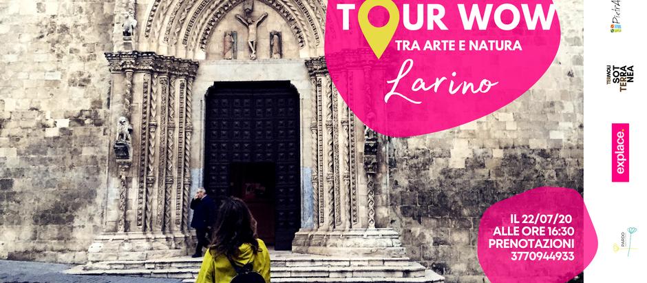 Tour WOW passeggiata nel Borgo di Larino