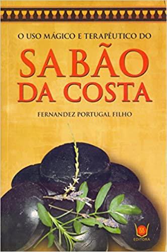 O uso mágico e terapeutico do Sabão da Costa