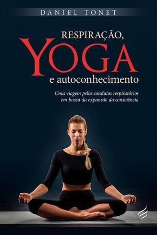 Respiração, Yoga e Transformação e Autoconhecimento