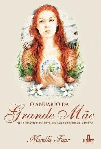 O Anuário da Grande Mãe