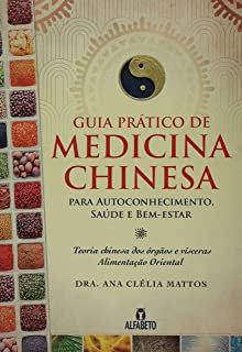 Guia Prático da Medicina Chinesa