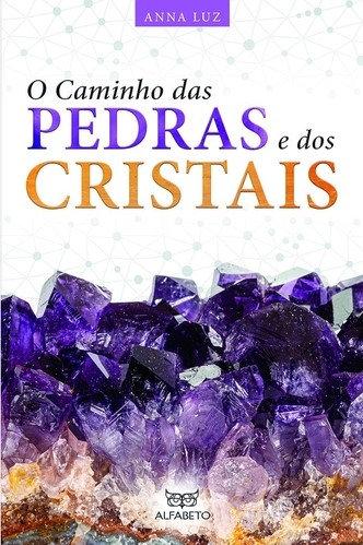 O Caminho das Pedras e dos Cristais