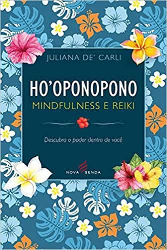 Ho'ponopono Mindfulness e Reiki