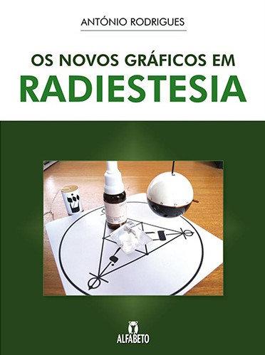 Os Novos Gráficos de Radiestesia