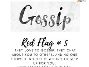 Domestic Violence Red flag! Gossip? No Way!