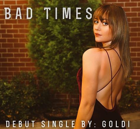 GOLDI Bad Times Single Release Promo Pho