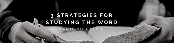 3 Strategies for Studying the Word.png