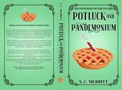 Potluck and Pandemonium