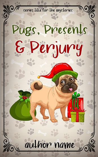 Pugs, Presents & Perjury (1 cover)