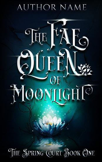 The Fae Queen of Moonlight