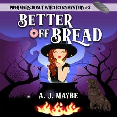 Better off Bread Audio
