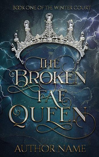 The Broken Fae Queen