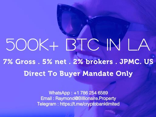 250K-500K+ BTC @ 7% gross, 5% net, JP Morgan Chase in US - Look For Buyer