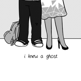 i knew a ghost