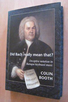 """front cover of """"did bach really mean that?"""""""