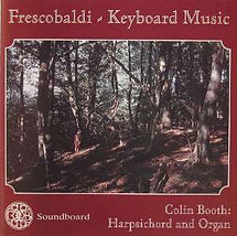 Frescobaldi - Keyboard Music. Colin Booth: Harpsichord and Orgran. Picture of a forest