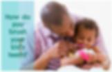 Milton Pediatric Dentists teach parents how to brush their child's teeth.