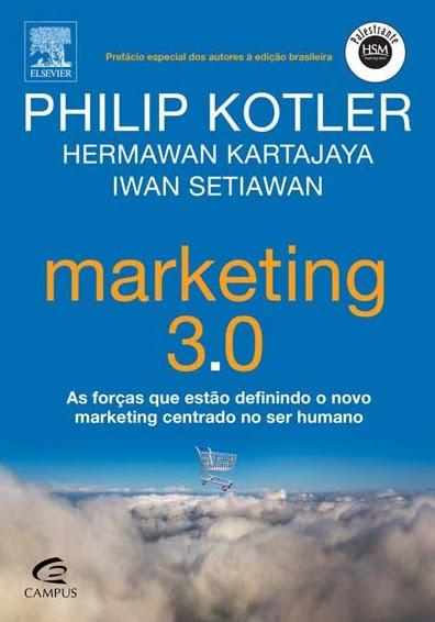 Philip Kotler - Marketing 3.0 - Universo Expandido
