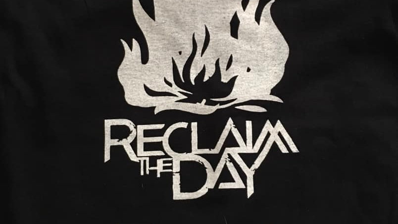 Reclaim The Day T-Shirts