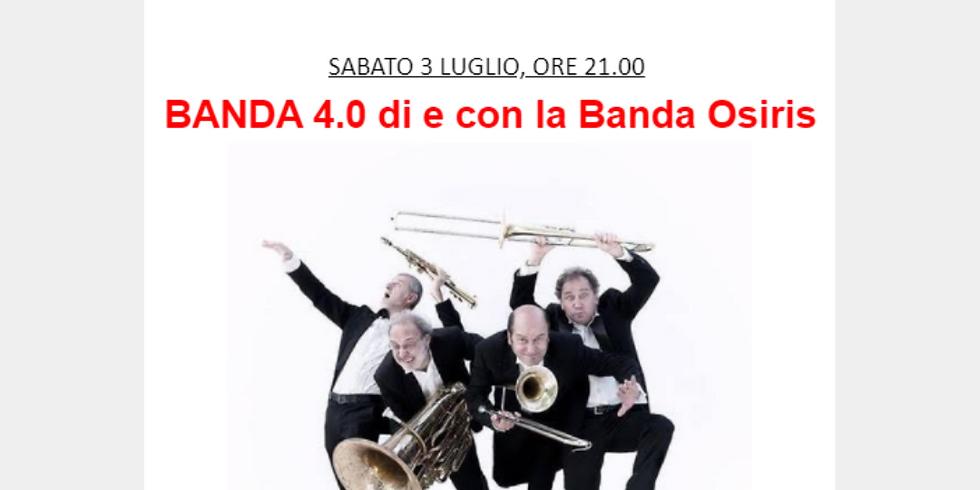 BANDA 4.0 DI E CON LA BANDA OSIRIS