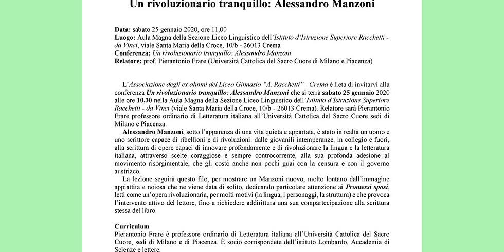 UN RIVOLUZIONARIO TRANQUILLO: ALESSANDRO MANZONI
