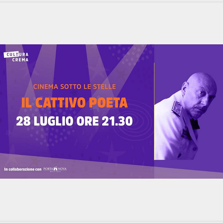 CINEMA SOTTO LE STELLE - IL CATTIVO POETA