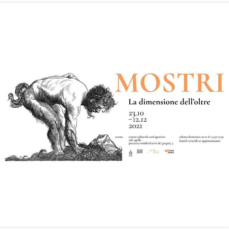 MOSTRI - LA DIMENSIONE DELL'OLTRE