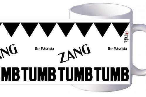 """TAZZA D'AUTORE """"ZANG TUMB TUMB"""" FIRMATA BEPPE RIBOLI"""