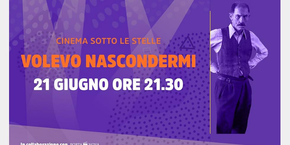 CINEMA SOTTO LE STELLE - VOLEVO NASCONDERMI