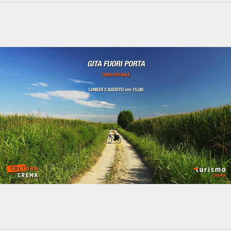 TOUR VIRTUALE - GITA FUORI PORTA