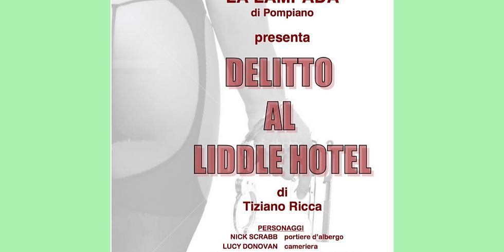 DELITTO AL LIDDLE HOTEL
