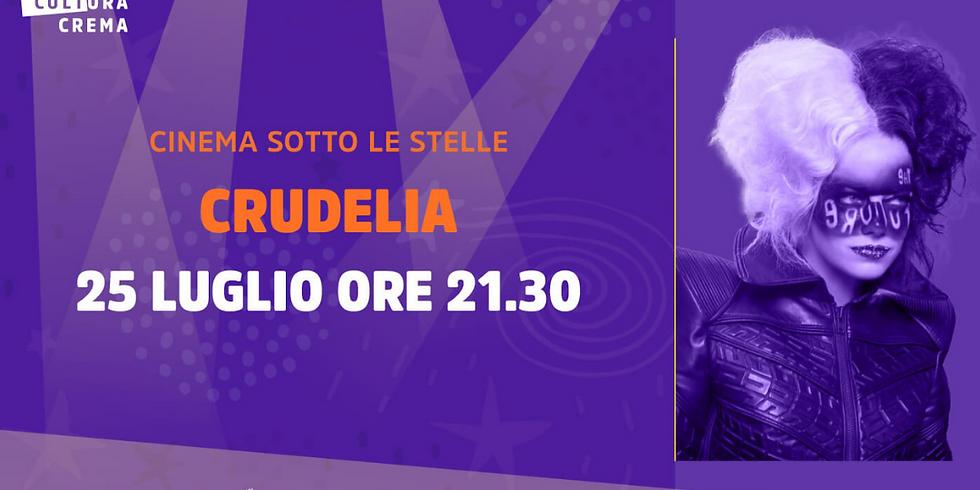 CINEMA SOTTO LE STELLE - CRUDELIA