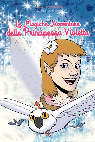 Le Magiche Avventure della Principessa Violetta