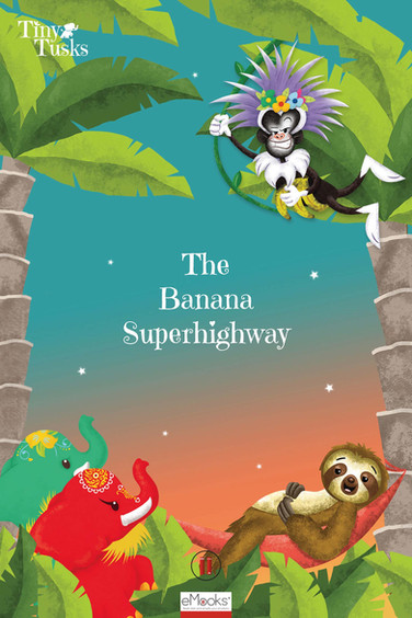 2 Tiny Tusks _ The Banana SuperHighway P